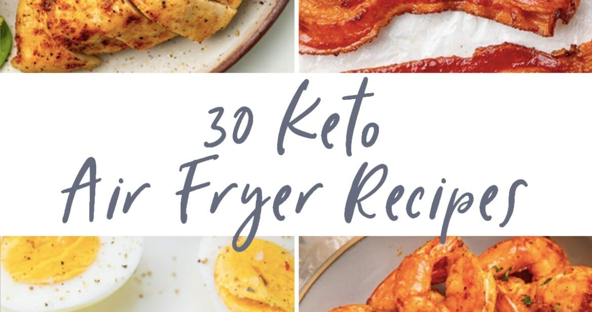 Graphic for 30 keto air fryer recipes