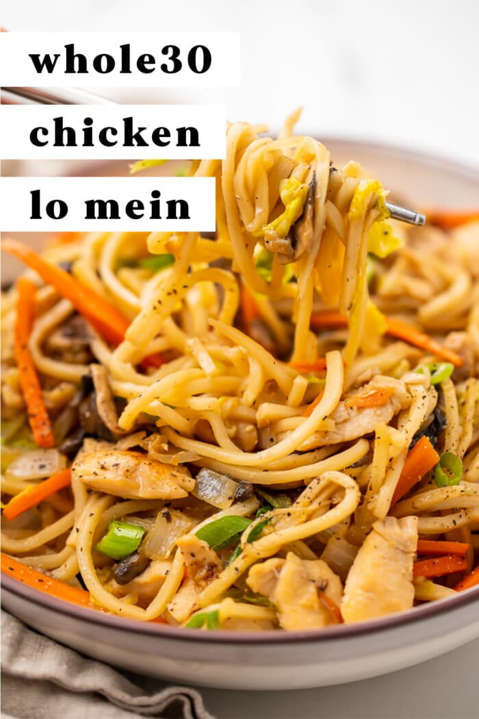 Pinterest graphic for Whole30 chicken lo mein