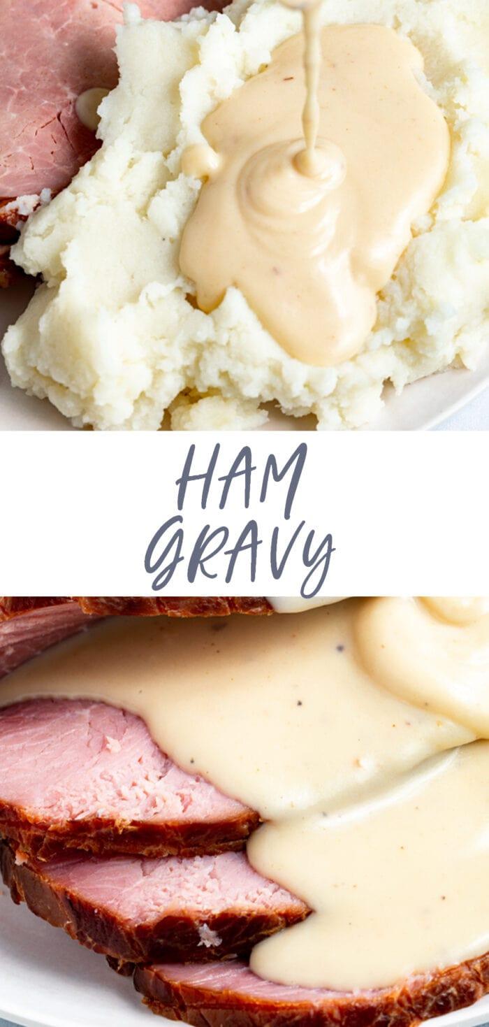 Pin graphic for ham gravy