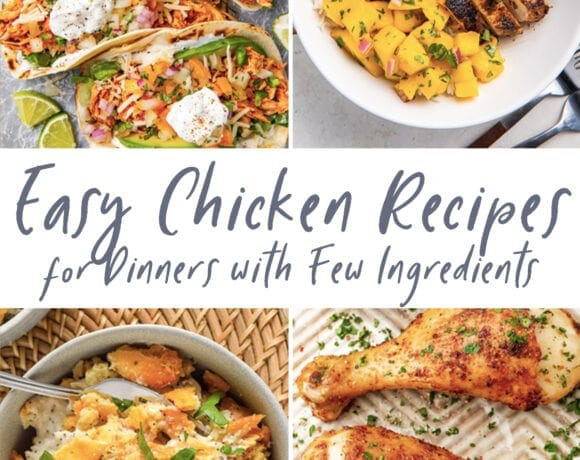 Graphic for easy chicken recipes for dinners with few ingredients