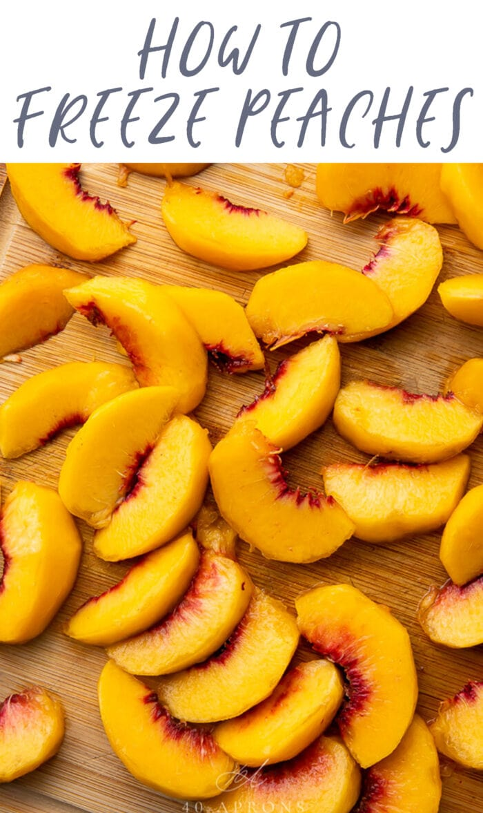 Pin graphic for how to freeze peaches