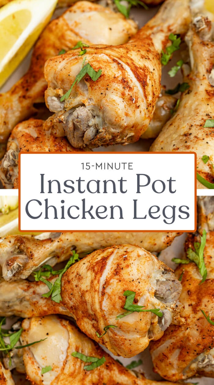 Pin graphic for Instant Pot chicken legs