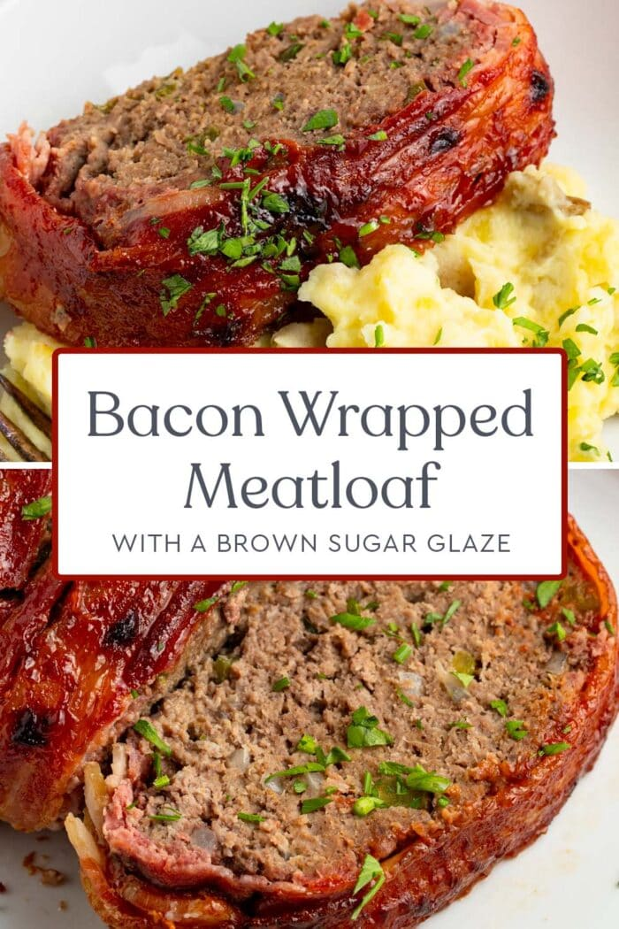 Pin graphic for bacon wrapped meatloaf