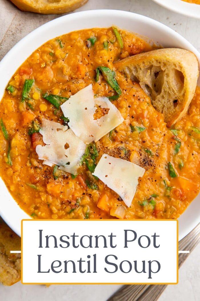 Pin graphic for Instant Pot lentil soup