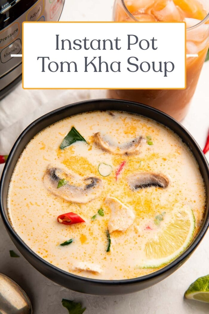 Pin graphic for Instant Pot tom kha soup