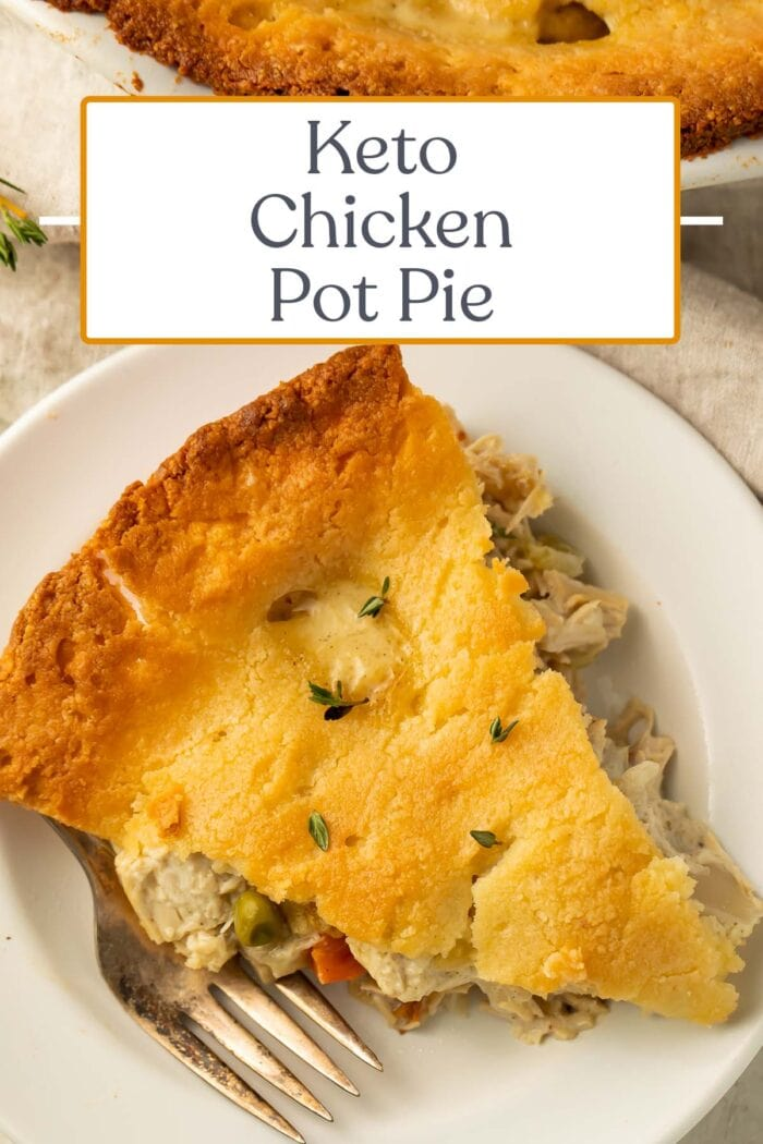 Pin graphic for keto chicken pot pie