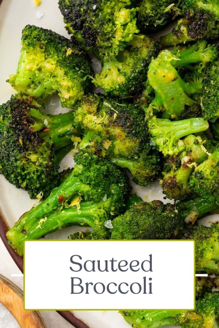 Pin graphic for sauteed broccoli